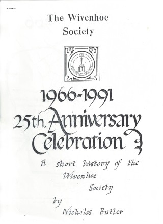 The cover of the paper written by Nicholas Butler to celebrate the Wivenhoe Society's first 25 years