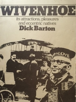 Wivenhoe: it's Attractions, Pleasures and Eccentric Natives | Book cover