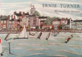 Ernie Turner. Wivenhoe Artist | Book cover