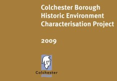 Colchester Borough Historic Environment Characterisation Project