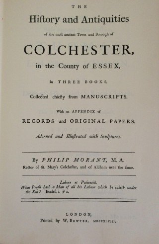 The History and Antiquities of the most ancient Town and Borough of Colchester in the County of Essex | Title Page