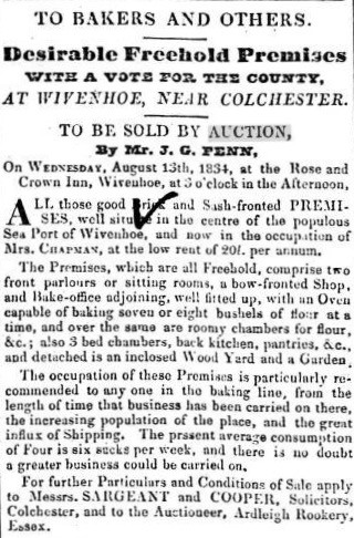 Advert for the auction of the Bakery in the centre of Wivenhoe to be held on 13 August 1834.  | Wivenhoe Memories Collection