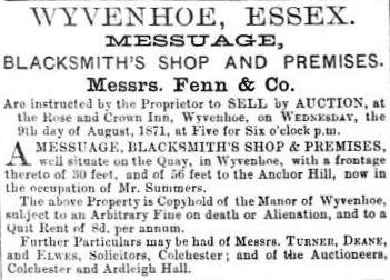 Notice of Sale by Auction on 9 August 1871 of the Blacksmith's Shop and Premises sited on the Quay/Anchor Hill. | Essex Standard 1871. Wivenhoe Memories Collection.