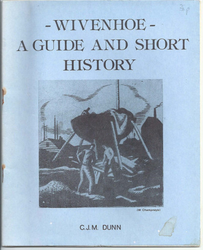 Wivenhoe: A Guide and Short History
