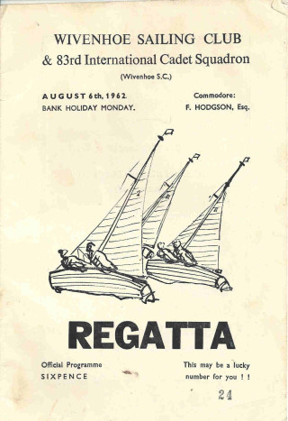 The programme for the 1962 Regatta organised by Wivenhoe Sailing Club. The 36 page programme was priced just 6d - just 2 1/2 pence in new money, | Programme owned by Clive Peck