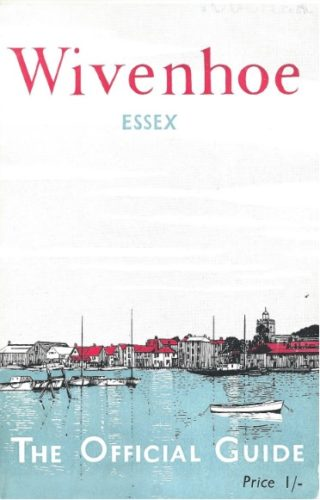 Cover of the Official Guide to Wivenhoe published by the Wivenhoe Urban District Council in 1961 | Booklet loaned by David Kemble