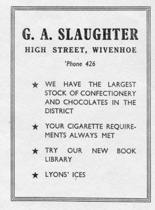 Advertisement for George Slaughter's confectioners and tobacconists   From the Wivenhoe Memories Collection