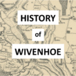 The History of Wivenhoe