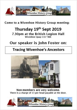 WHG - Meeting Thursday 19th Sept 2019 - Tracing Wivenhoe's Ancestors