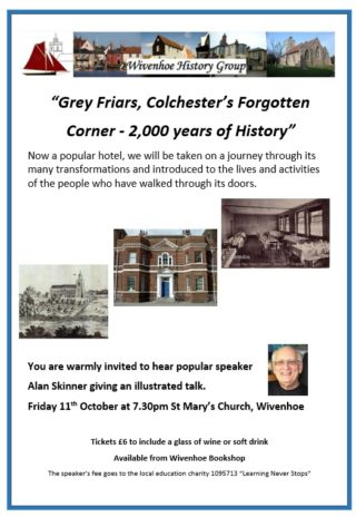 "A Public Talk in St Mary's Church on 11th October 2019 entitled: ""Grey Friars, Colchester's Forgotten Corner - 2,000 years of history"""
