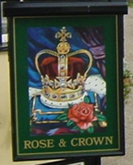 The Rose and Crown had a better sign by 2005 | Peter Hill