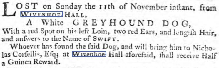 Nicholas Corsellis' Lost Greyhound 'Swift' 1764 | The Ipswich Journal, Saturday, 24 November 1764 [British Newspaper Archive]