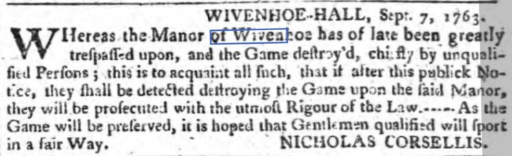 Trespass at Wivenhoe Hall 1763 | Saturday, The Ipswich Journal 10 September 1763 [British Newspaper Archive]