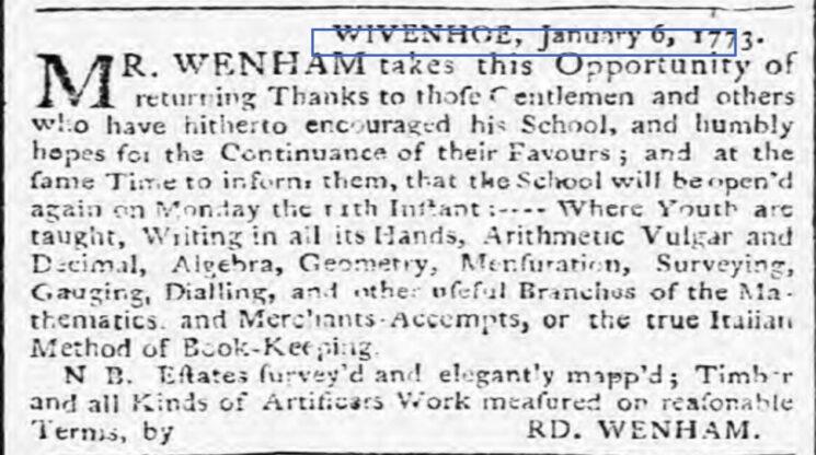 Richard Wenham, Schoolmaster 1773   Ipswich Journal, Saturday, 9 January 1773 [British Newspaper Archive]