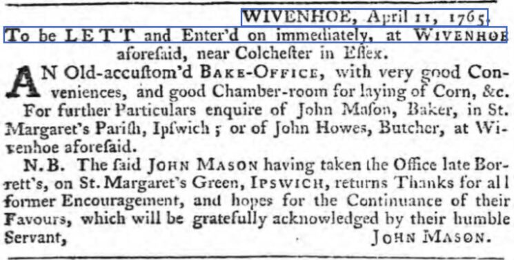 John Mason, Bake-Office to Let 1765 | The Ipswich Journal, Saturday, 13 April 1765 [British Newspaper Archive]