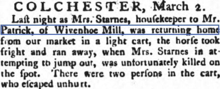 Mrs. Starnes, Housekeeper to Mr. Patrick of Wivenhoe Mill 1788 | Bury and Norwich Post, Wednesday, 5 March 1788 [British Newspaper Archive]