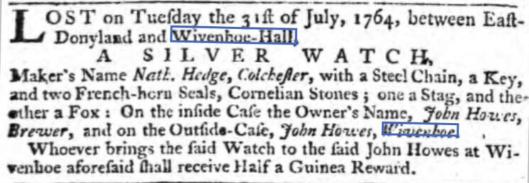 John Howes, Brewer: a Lost Silver Watch 1764 | The Ipswich Journal, Saturday, 11 August 1764 [British Newspaper Archive]