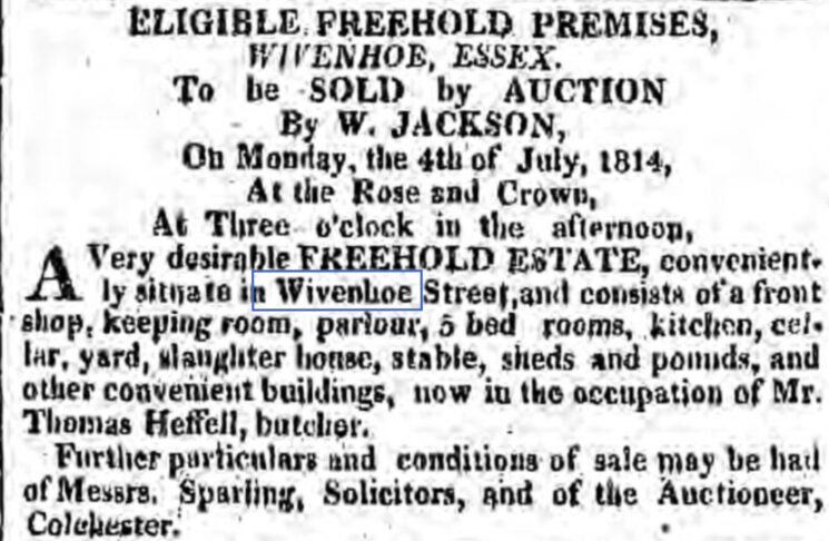 Estate of Thomas Heffel, Butcher, in Wivenhoe Street 1814 | The Ipswich Journal, Saturday, 25 June 1814 [British Newspaper Archive]