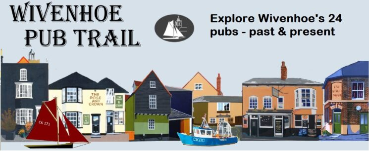Learn about Wivenhoe's 24 pubs and beerhouses. Follow the Pub Trail.