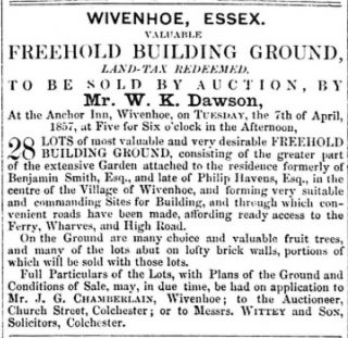 Sale of Lots formerly part of the extensive garden attached to the residence of Benjamin Smith | Essex Standard 27 March 1857 [British Newspaper Archive]