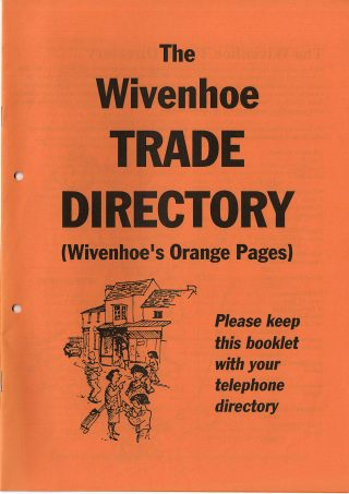 Wivenhoe's Orange Pages listing 130 local businesses and delivered free to all homes in Wivenhoe